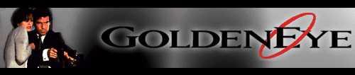 [Goldeneye Banner]