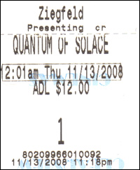 Quantum of Solace Midnight Opening Ticket