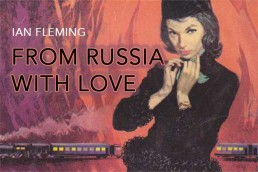 Ian Fleming's From Russia With Love Book Review