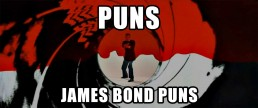 007 James Bond puns, quotes and one liners